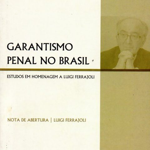 Garantismo Penal no Brasil