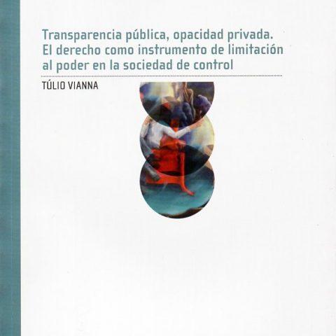 Transparencia pública, opacidad privada